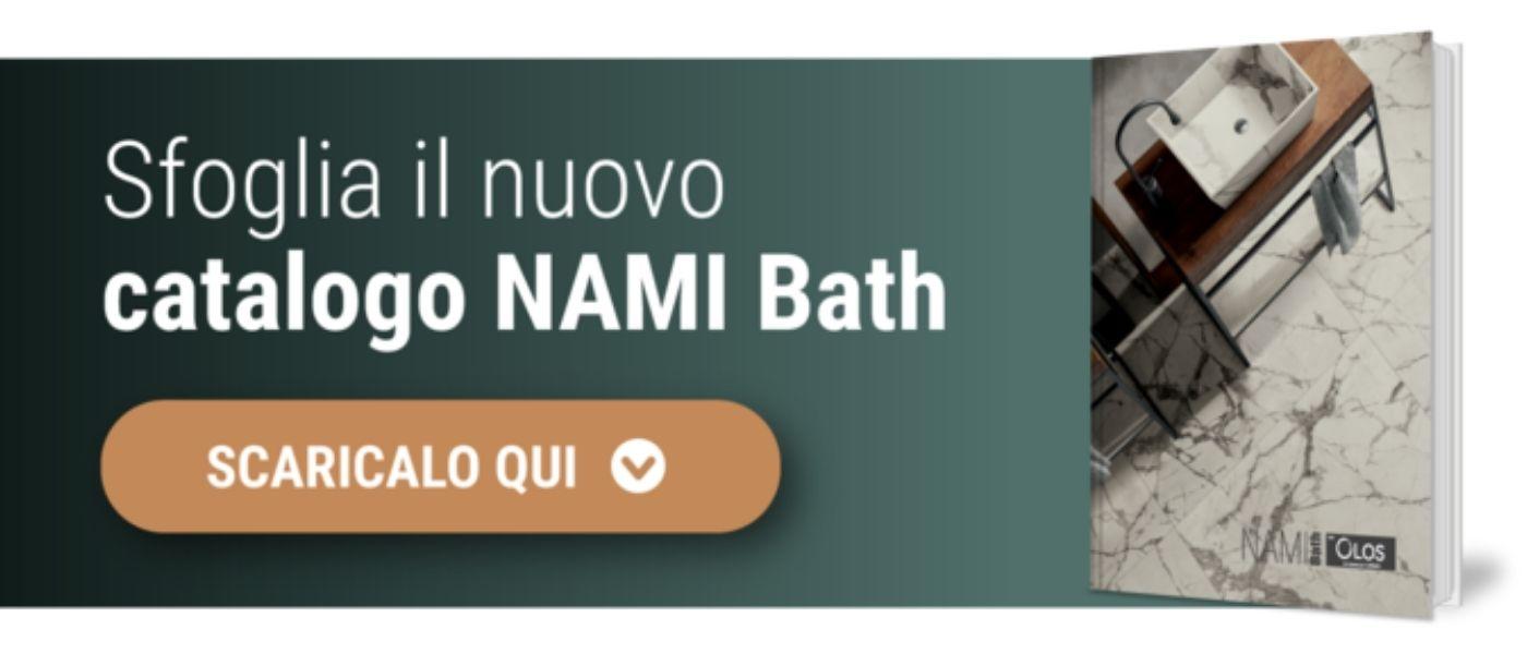Scarica nuovo catalogo Nami Bath